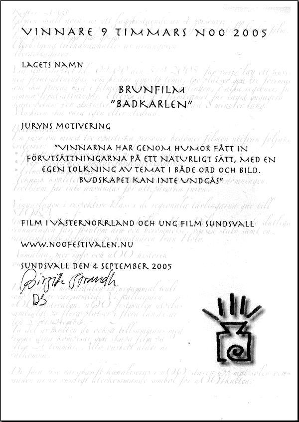 Diplomet från 9h nOOmaraton, Första pris